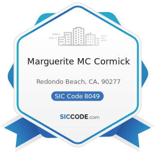 Marguerite MC Cormick - SIC Code 8049 - Offices and Clinics of Health Practitioners, Not...
