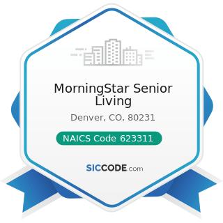 MorningStar Senior Living - NAICS Code 623311 - Continuing Care Retirement Communities