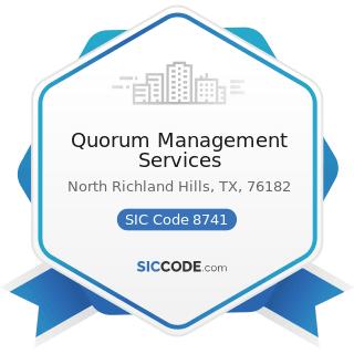 Quorum Management Services - SIC Code 8741 - Management Services
