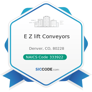 E Z lift Conveyors - NAICS Code 333922 - Conveyor and Conveying Equipment Manufacturing