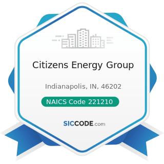 Citizens Energy Group - NAICS Code 221210 - Natural Gas Distribution