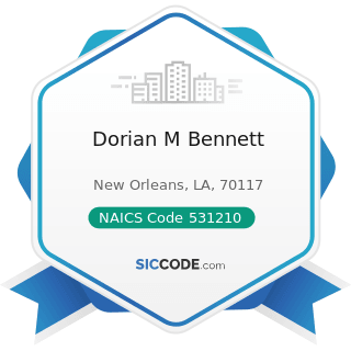 Dorian M Bennett - NAICS Code 531210 - Offices of Real Estate Agents and Brokers