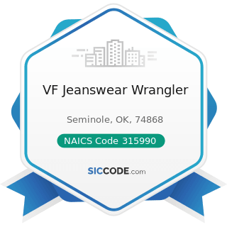 VF Jeanswear Wrangler - NAICS Code 315990 - Apparel Accessories and Other Apparel Manufacturing