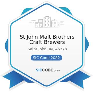 St John Malt Brothers Craft Brewers - SIC Code 2082 - Malt Beverages