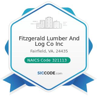 Fitzgerald Lumber And Log Co Inc - NAICS Code 321113 - Sawmills
