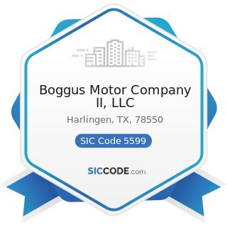 Boggus Motor Company II, LLC - SIC Code 5599 - Automotive Dealers, Not Elsewhere Classified