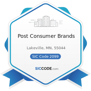 Post Consumer Brands - SIC Code 2099 - Food Preparations, Not Elsewhere Classified