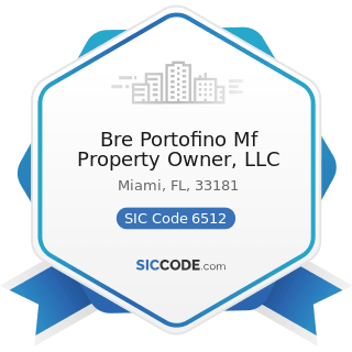 Bre Portofino Mf Property Owner, LLC - SIC Code 6512 - Operators of Nonresidential Buildings