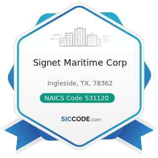 Signet Maritime Corp - NAICS Code 531120 - Lessors of Nonresidential Buildings (except...