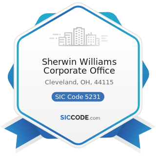 Sherwin Williams Corporate Office - SIC Code 5231 - Paint, Glass, and Wallpaper Stores