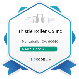Thistle Roller Co Inc - NAICS Code 423830 - Industrial Machinery and Equipment Merchant...