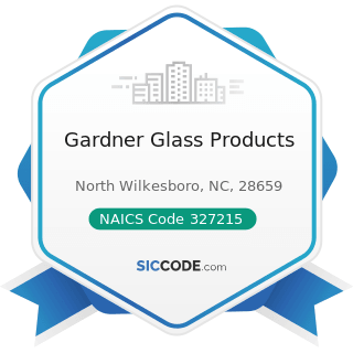 Gardner Glass Products - NAICS Code 327215 - Glass Product Manufacturing Made of Purchased Glass