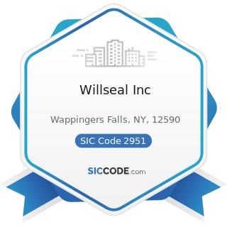 Willseal Inc - SIC Code 2951 - Asphalt Paving Mixtures and Blocks