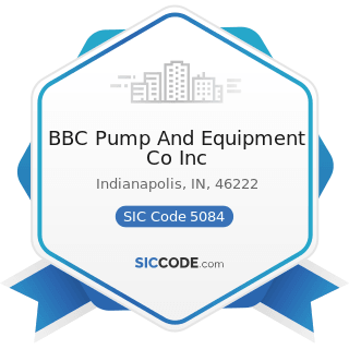 BBC Pump And Equipment Co Inc - SIC Code 5084 - Industrial Machinery and Equipment