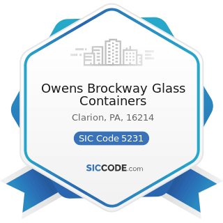 Owens Brockway Glass Containers - SIC Code 5231 - Paint, Glass, and Wallpaper Stores
