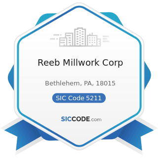 Reeb Millwork Corp - SIC Code 5211 - Lumber and other Building Materials Dealers