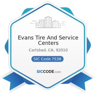 Evans Tire And Service Centers - SIC Code 7538 - General Automotive Repair Shops