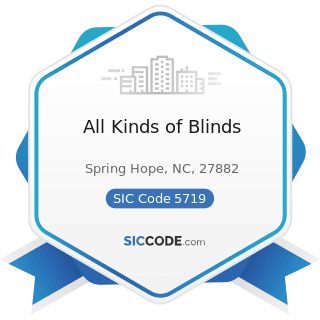 All Kinds of Blinds - SIC Code 5719 - Miscellaneous Home Furnishings Stores
