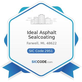 Ideal Asphalt Sealcoating - SIC Code 2951 - Asphalt Paving Mixtures and Blocks