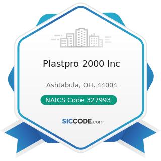Plastpro 2000 Inc - NAICS Code 327993 - Mineral Wool Manufacturing