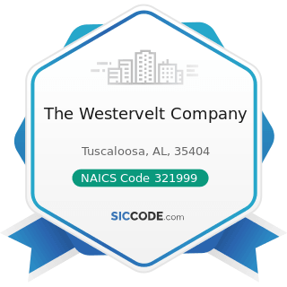 The Westervelt Company - NAICS Code 321999 - All Other Miscellaneous Wood Product Manufacturing