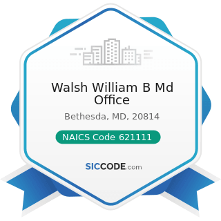 Walsh William B Md Office - NAICS Code 621111 - Offices of Physicians (except Mental Health...