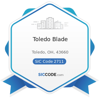 Toledo Blade - SIC Code 2711 - Newspapers: Publishing, or Publishing and Printing