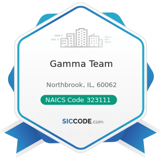 Gamma Team - NAICS Code 323111 - Commercial Printing (except Screen and Books)