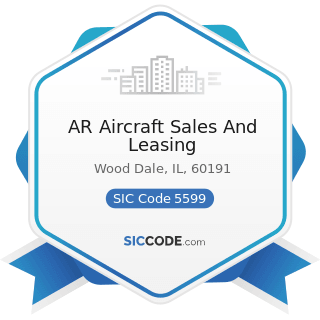 AR Aircraft Sales And Leasing - SIC Code 5599 - Automotive Dealers, Not Elsewhere Classified