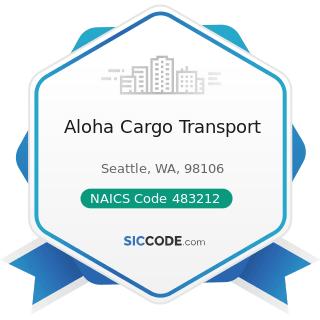 Aloha Cargo Transport - NAICS Code 483212 - Inland Water Passenger Transportation