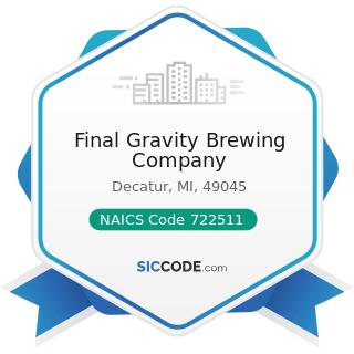 Final Gravity Brewing Company - NAICS Code 722511 - Full-Service Restaurants