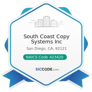 South Coast Copy Systems Inc - NAICS Code 423420 - Office Equipment Merchant Wholesalers