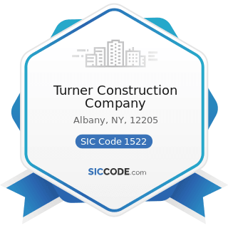 Turner Construction Company - SIC Code 1522 - General Contractors-Residential Buildings, other...