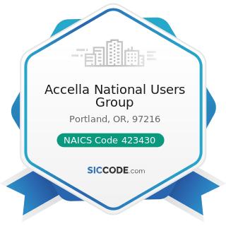 Accella National Users Group - NAICS Code 423430 - Computer and Computer Peripheral Equipment...