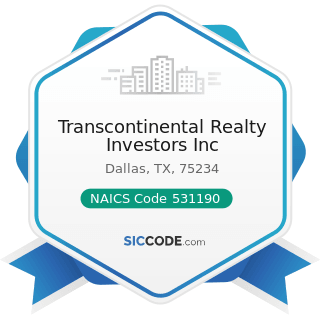 Transcontinental Realty Investors Inc - NAICS Code 531190 - Lessors of Other Real Estate Property