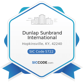 Dunlap Sunbrand International - SIC Code 5722 - Household Appliance Stores