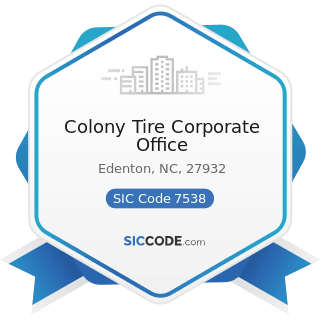 Colony Tire Corporate Office - SIC Code 7538 - General Automotive Repair Shops
