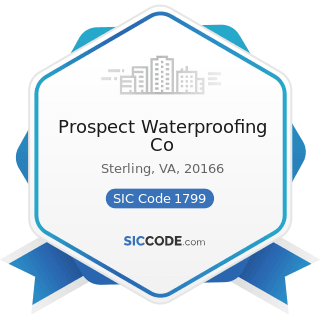 Prospect Waterproofing Co - SIC Code 1799 - Special Trade Contractors, Not Elsewhere Classified