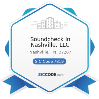 Soundcheck In Nashville, LLC - SIC Code 7819 - Services Allied to Motion Picture Production