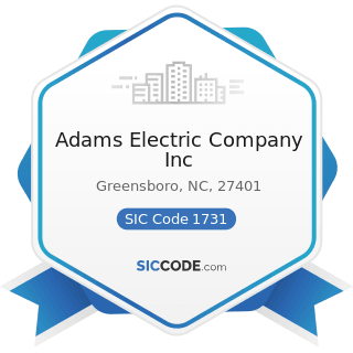 Adams Electric Company Inc - SIC Code 1731 - Electrical Work