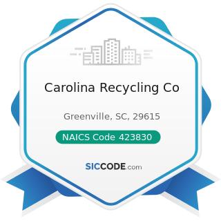 Carolina Recycling Co - NAICS Code 423830 - Industrial Machinery and Equipment Merchant...