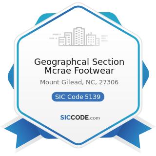 Geographcal Section Mcrae Footwear - SIC Code 5139 - Footwear