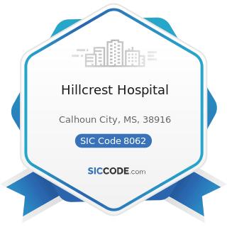 Hillcrest Hospital - SIC Code 8062 - General Medical and Surgical Hospitals