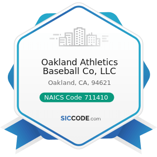 Oakland Athletics Baseball Co, LLC - NAICS Code 711410 - Agents and Managers for Artists, Athletes, Entertainers, and Other Public Figures