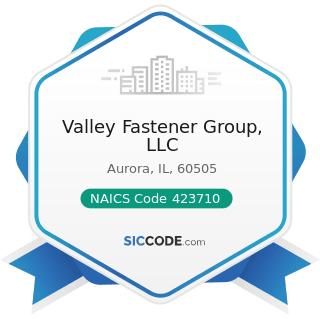 Valley Fastener Group, LLC - NAICS Code 423710 - Hardware Merchant Wholesalers