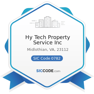 Hy Tech Property Service Inc - SIC Code 0782 - Lawn and Garden Services