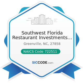 Southwest Florida Restaurant Investments Inc - NAICS Code 722511 - Full-Service Restaurants