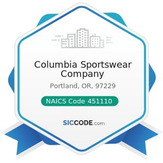 Columbia Sportswear Company - NAICS Code 451110 - Sporting Goods Stores