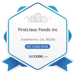 Firstclass Foods Inc - SIC Code 0191 - General Farms, Primarily Crop