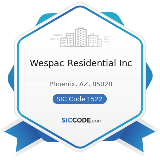 Wespac Residential Inc - SIC Code 1522 - General Contractors-Residential Buildings, other than...